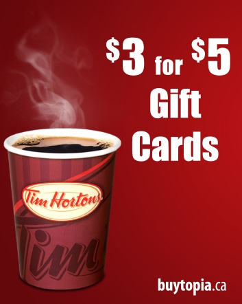 SOLD OUT - $3 for a $5 Tim Hortons Gift Card!