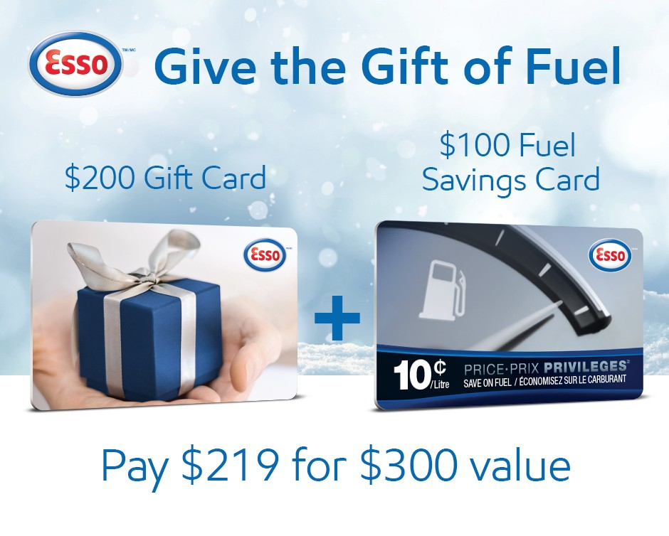 Happy Holidays from the Esso brand: $219 for a $300 Gas Card ...